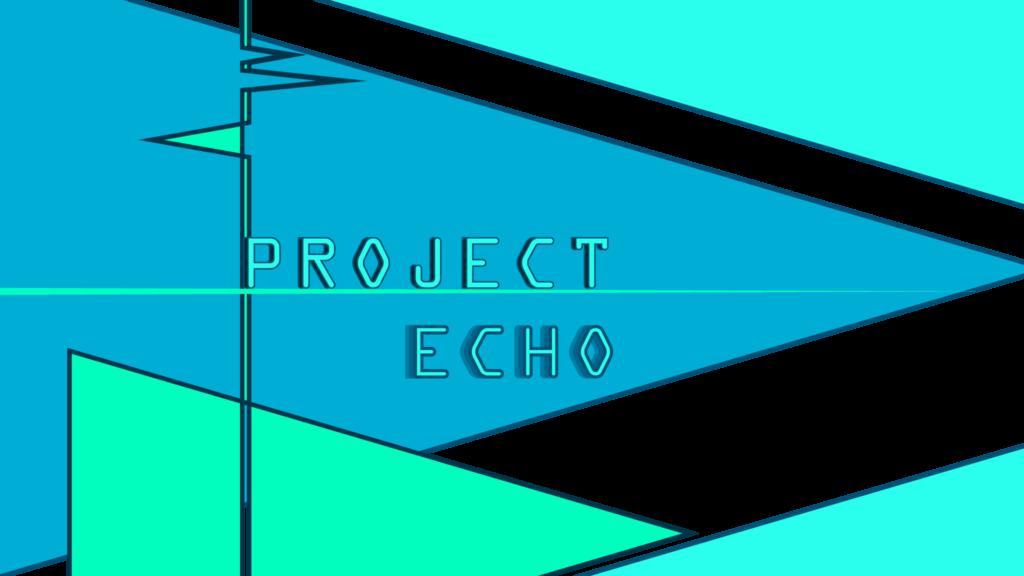 PROJECT_ECHO